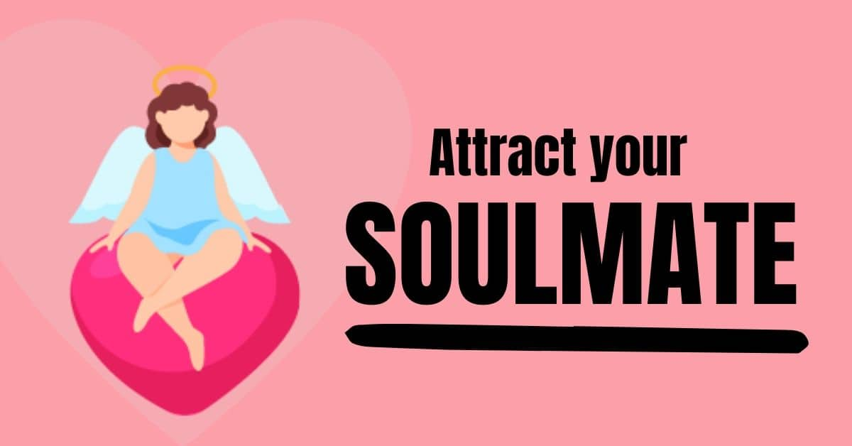 Attract-your-soulmate