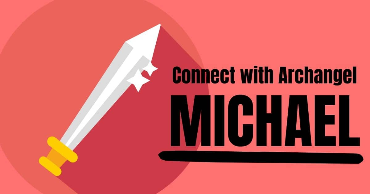 Connect with st michael the archangel