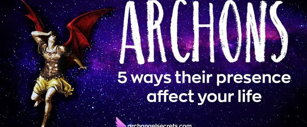 Are Archangels Archons? 5 Ways They Could Affect Your Life