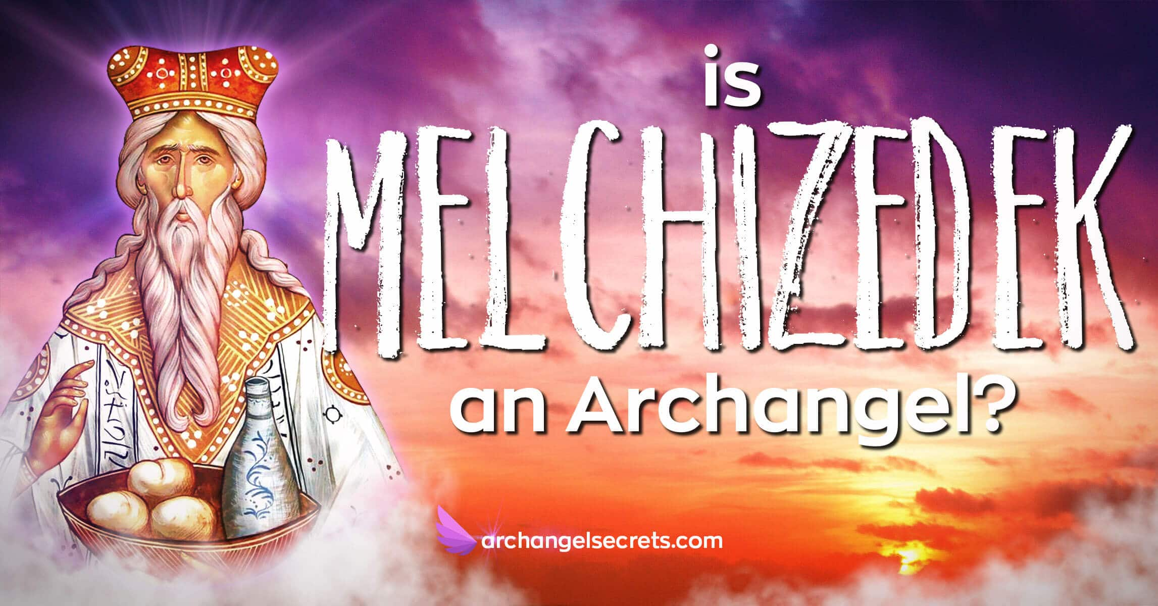 is-Melchizedek-an-archangel-portrait