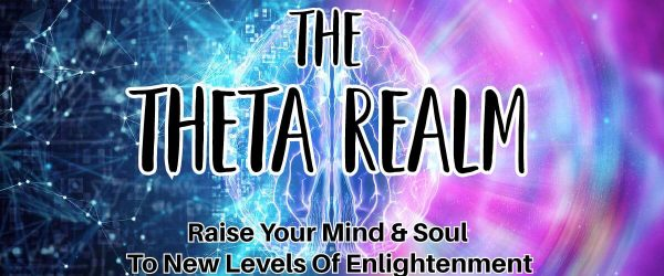 Theta Healing – How To Stay In The Theta Realm Forever?