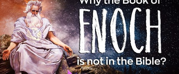 Why Is The Book Of Enoch Not In The Bible: 5 Secrets The Church Doesn't Want You To Know